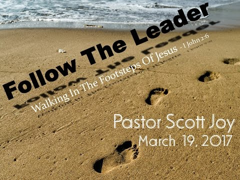 """""""Follow The Leader"""" - The Call to Follow"""