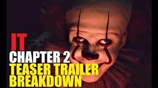IT Chapter 2 Teaser Trailer Breakdown