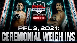 PFL 3 Ceremonial Weigh-ins