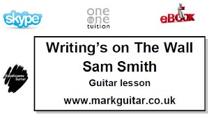 Writing's on the wall - Sam Smith - Guitar Lesson - Beginner Guitar