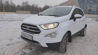 Ford EcoSport (форд экоспорт) 2018 лучше креты НО.....