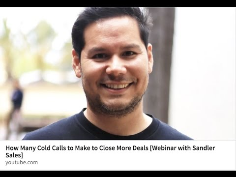 How Many Cold Calls to Make to Close More Deals [Webinar with Sandler Sales]