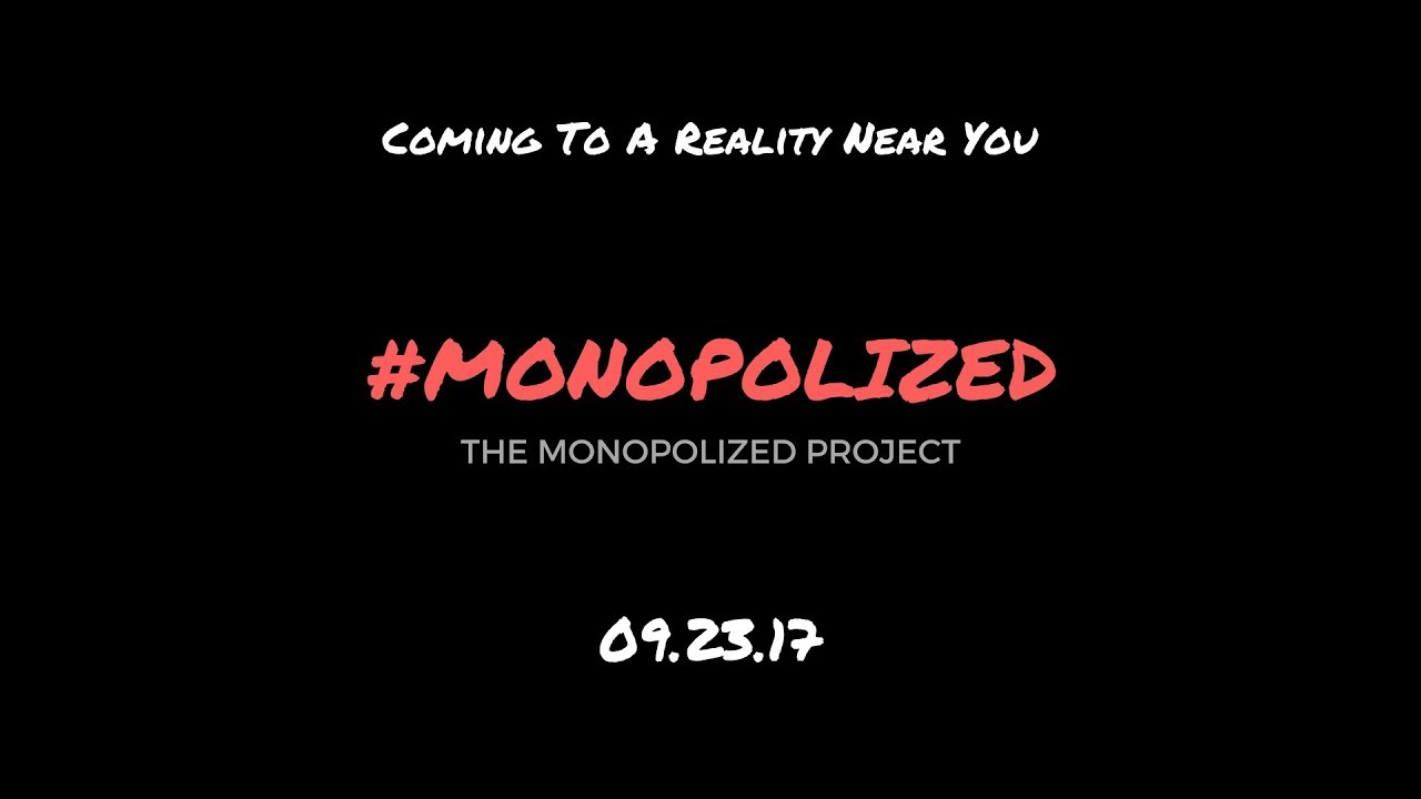 Monopolized Trailer
