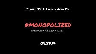 Monopolized Trailer