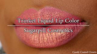 Gambar cover Sugarpill Cosmetics Trinket Liquid Lipstick Review, Video, Photos + Swatches On A Woman of Color