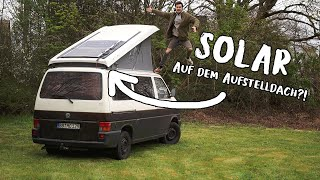 SOLAR PANNEL ON A POP-UP ROOF? | VW BUS CAMPER UPGRADE