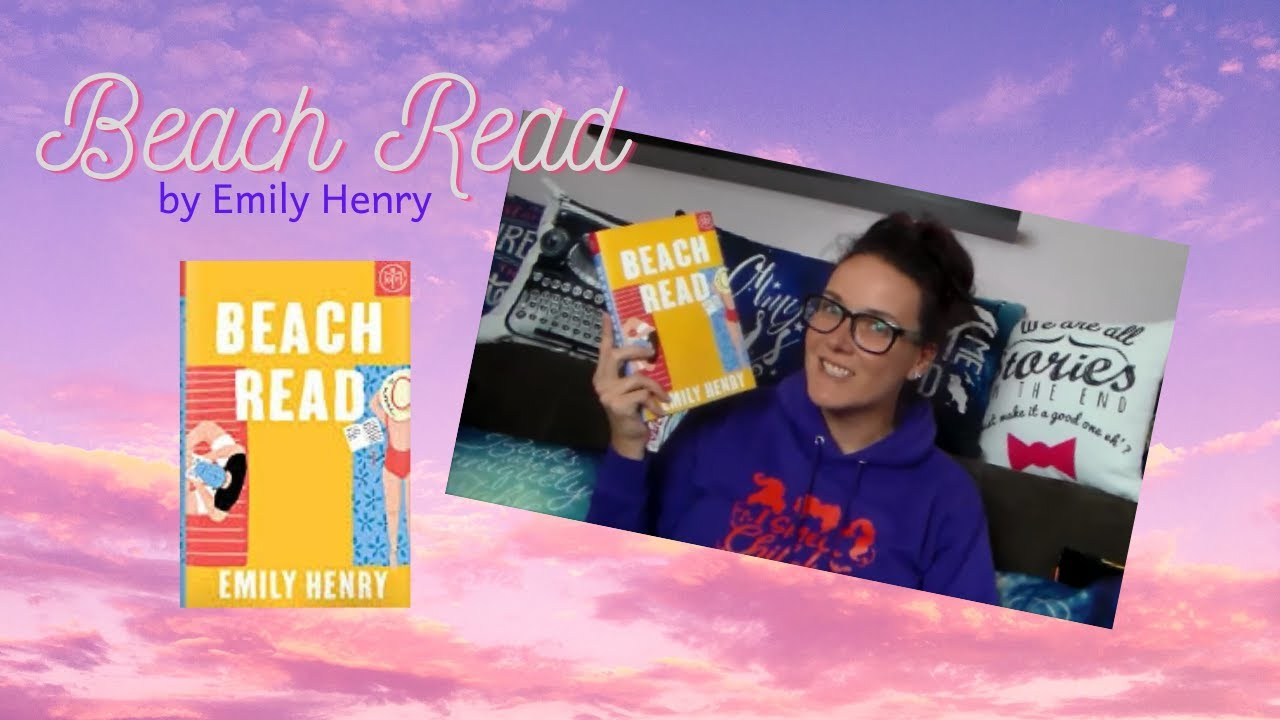 Beach Read by Emily Henry | A Book Review