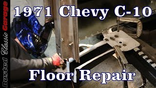 How to replace / repair floor pan, cab support, kick panel and front pillar panel on 1971 Chevy C10