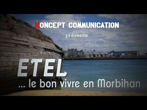 Etel... le bon Vivre en Morbihan
