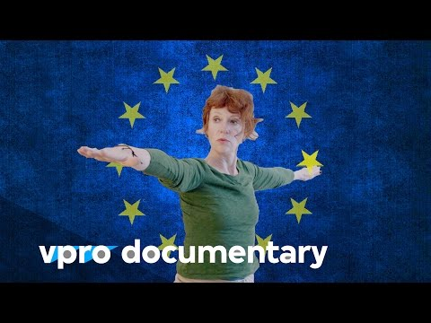 Europe is dead, long live Europe - (VPRO documentary - 2016)