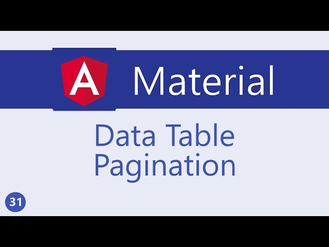 Angular Material Tutorial - 31 - Data table Pagination
