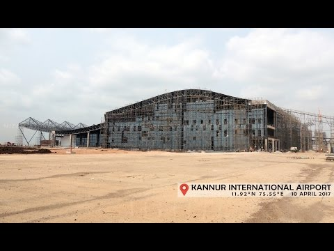 Kannur International Airport - Current Work Progress [HD]