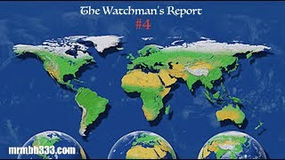 The Watchman's Report #4 - World Events - Major heatwave coming and more!