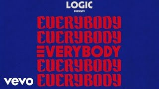 Logic - Everybody ( Audio)