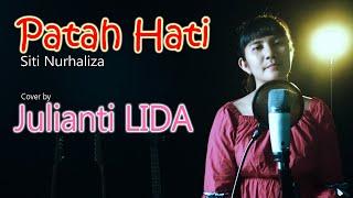 Patah Hati - Siti Nurhaliza (Lagu Melayu) | Cover by Julianti LIDA