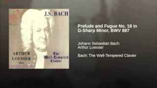 Prelude and Fugue No. 18 in G-Sharp Minor, BWV 887