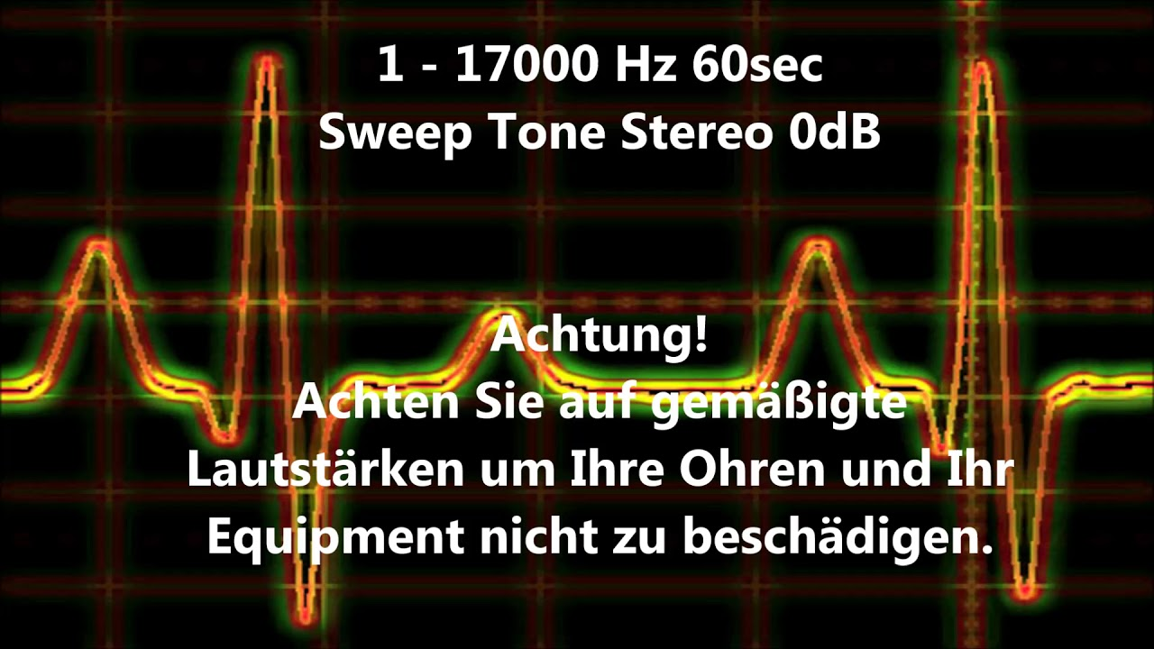 1 - 17000 Hz Sweep Tone Audio Sweep Ton wechselnde Frequenz