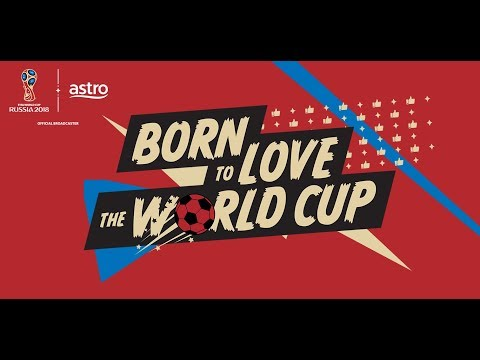 Astro 2018 FIFA World Cup ™ TV Commercial (60s)