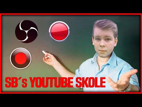 SB´s YouTube Skole afsnit 1 | Optage programmer | SBWGaming