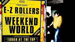 E-Z Rollers - Weekend World (album)