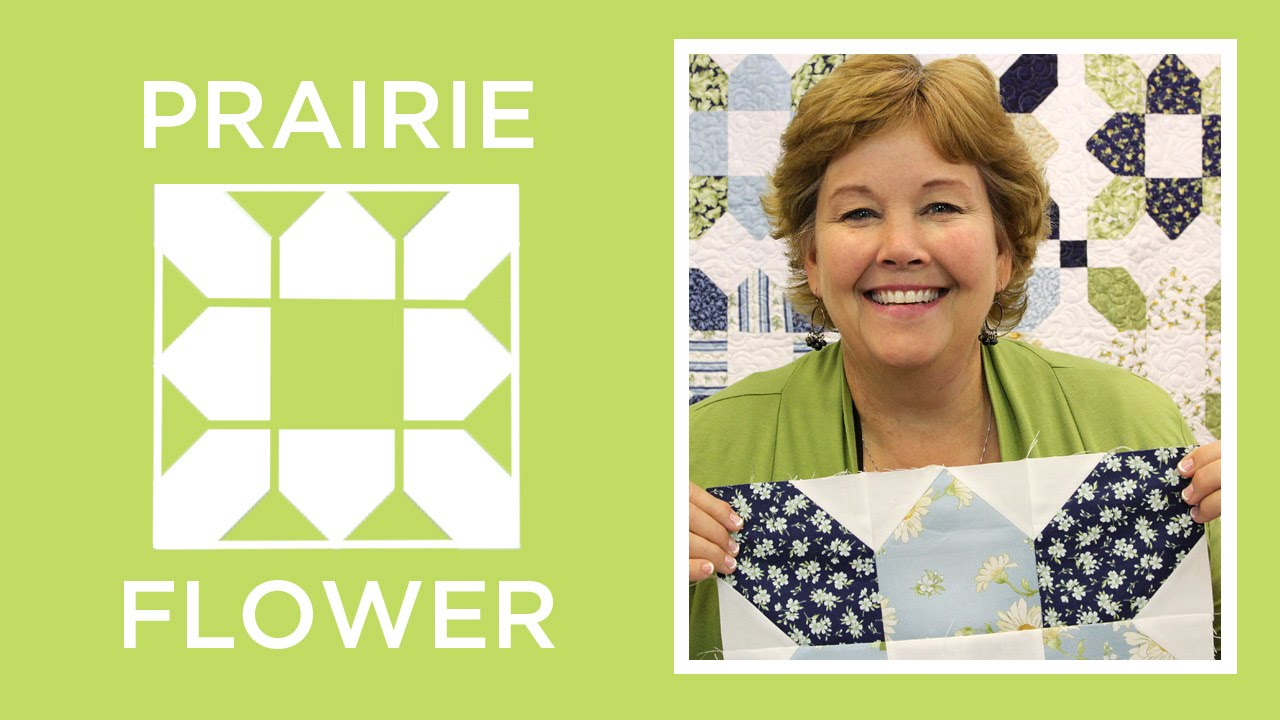 Make An Easy Prairie Flower Quilt With Jenny Youtube