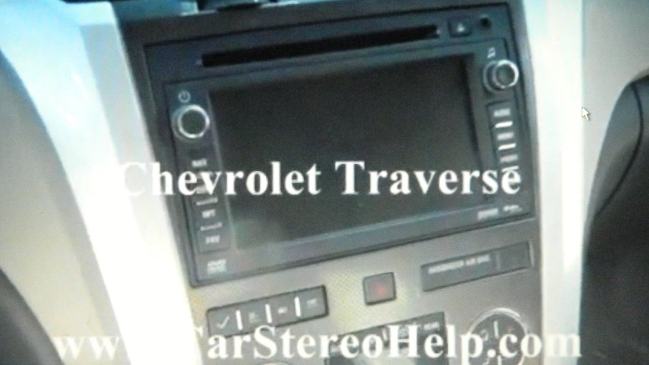 Chevrolet Traverse Car Stereo Removal  YouTube