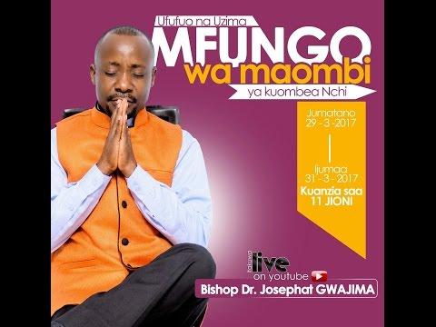 LIVE: DAY 1 MFUNGO WA MAOMBI 29/03/2017 BISHOP DR JOSEPHAT GWAJIMA thumbnail
