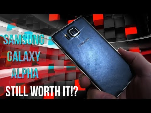Is it still worth it!? #1 The Samsung Galaxy Alpha!