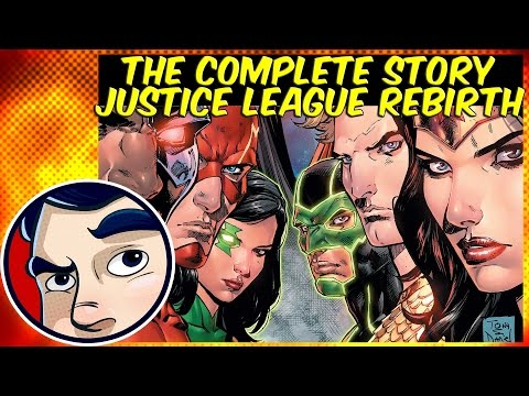 Justice League Rebirth - Complete Story