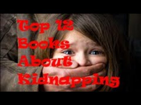 Best 12 Kidnapping Fiction Books | List of Top Novels About Kidnapping