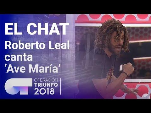'Ave María' - Roberto Leal  El Chat | Programa 5 | OT 2018