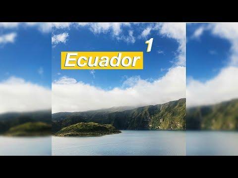 Ecuador Trip 2018 🇪🇨- Part: 1