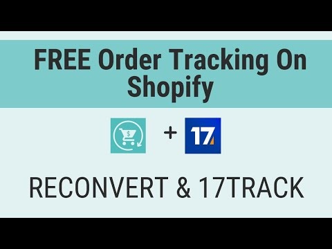🚚 FREE Order tracking for Shopify using 17Track + ReConvert
