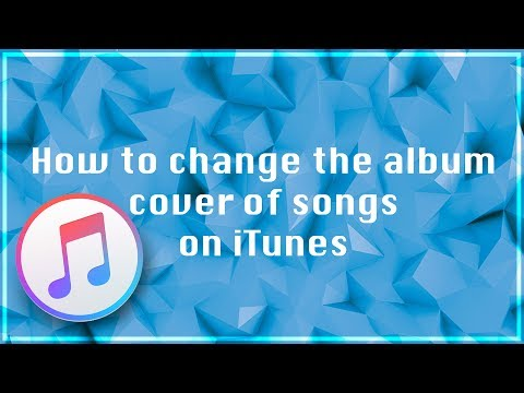 How to change the album cover of your song on iTunes