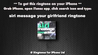 Siri Message from Your Girlfriend Ringtone