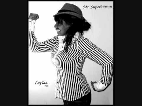 Mr. Superhuman - Ley'laa