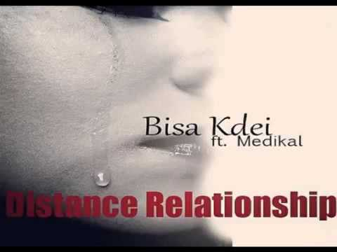 Bisa Kdei - Distance Relationship ft Medikal