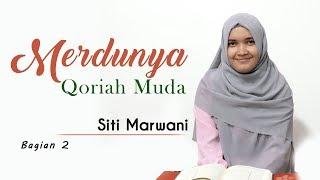 Download Merdunya Suara Qariah Muda - Siti Marwani (Surat Al-Mu'minun)