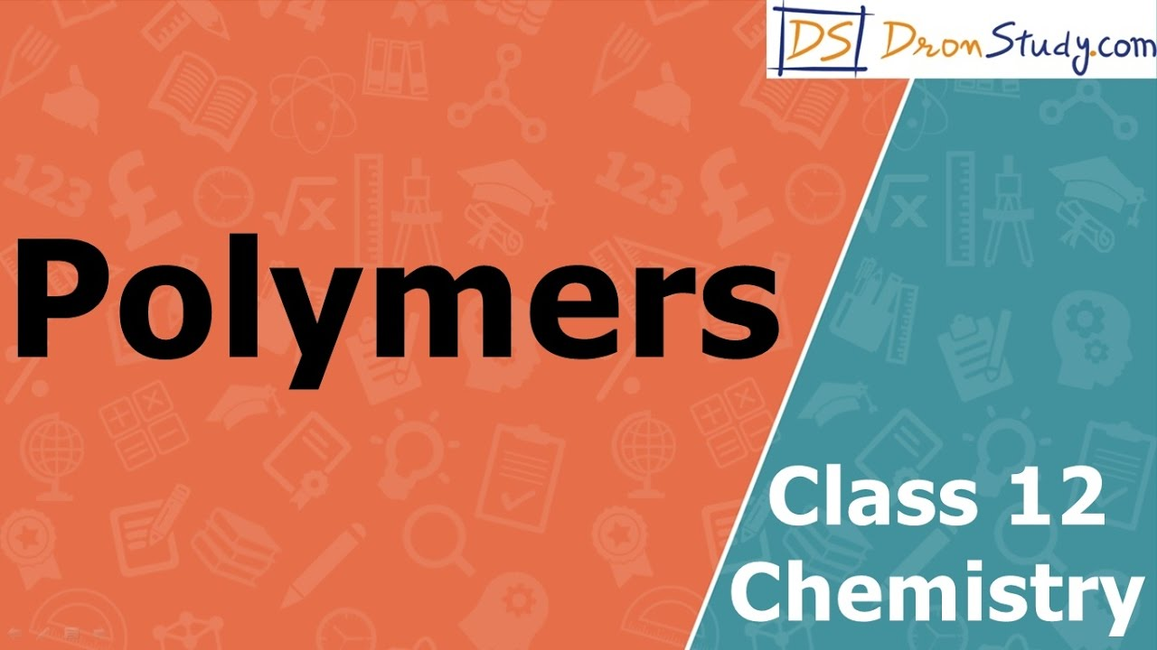 Poster design class 12 - Polymers Class 12 Xii Chemistry Cbse Iit Jee Aipmt