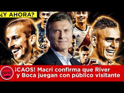 Macri confirma que River y Boca juegan con público visitante