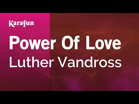 Karaoke Power Of Love - Luther Vandross *