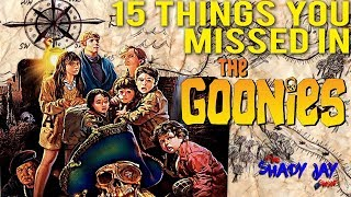 Dumb Things You Ignore Goonies