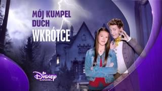 Mój kumpel duch - nowy serial już niedługo w Disney Channel!