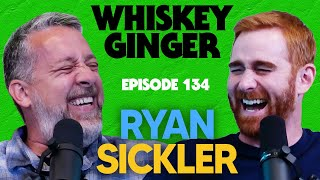 Whiskey Ginger - Ryan Sickler - #134