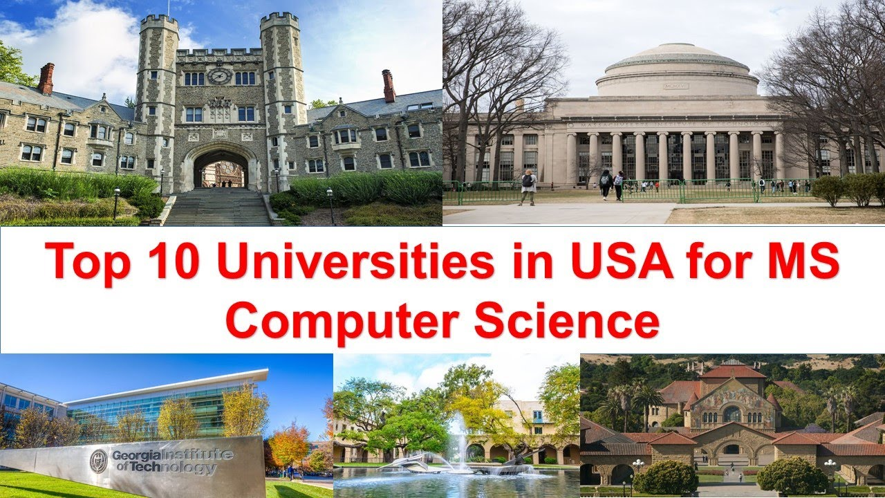 Top 10 Universities In Usa For Ms In Computer Science New Ranking Youtube