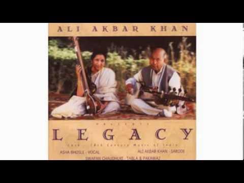 LEGACY USTAD ALI AKBAR KHAN AND ASHA BHOSLE