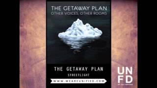 The Getaway Plan - Streetlight