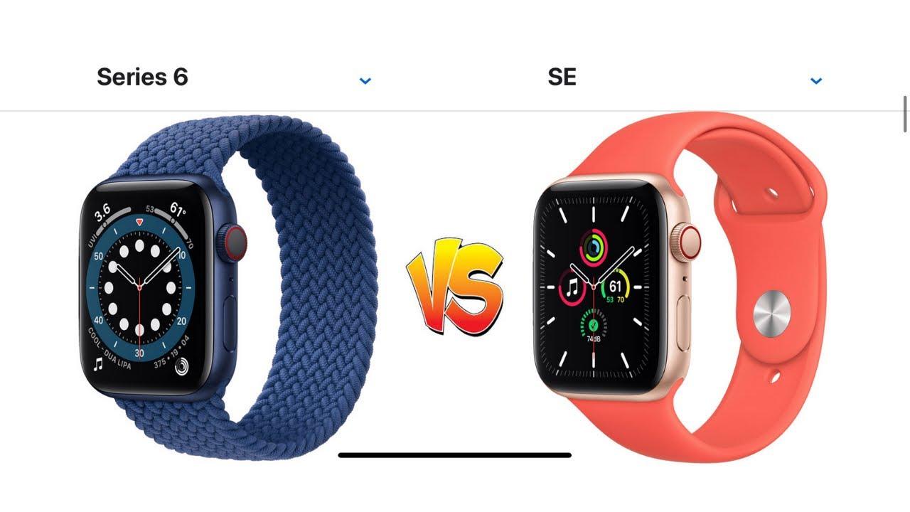 Apple Watch Series 6 VS Apple Watch SE 2020