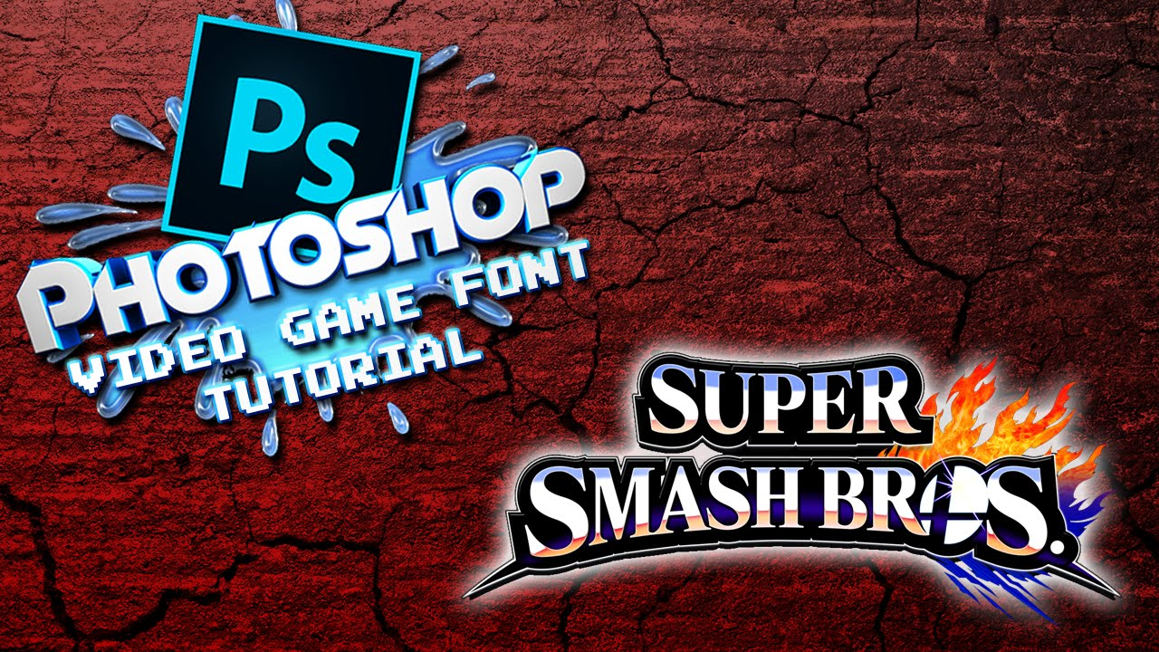 Photoshop Video Game Font Tutorial Super Smash Brothers Style BRAWL AND SMASH 4 YouTube