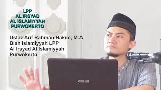 Waspada Kesyirikan tanpa kita sadari. Oleh ust Arif Rahman Hakim, M.A.